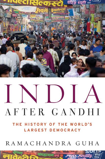 india After Gandhi - Ram Guha